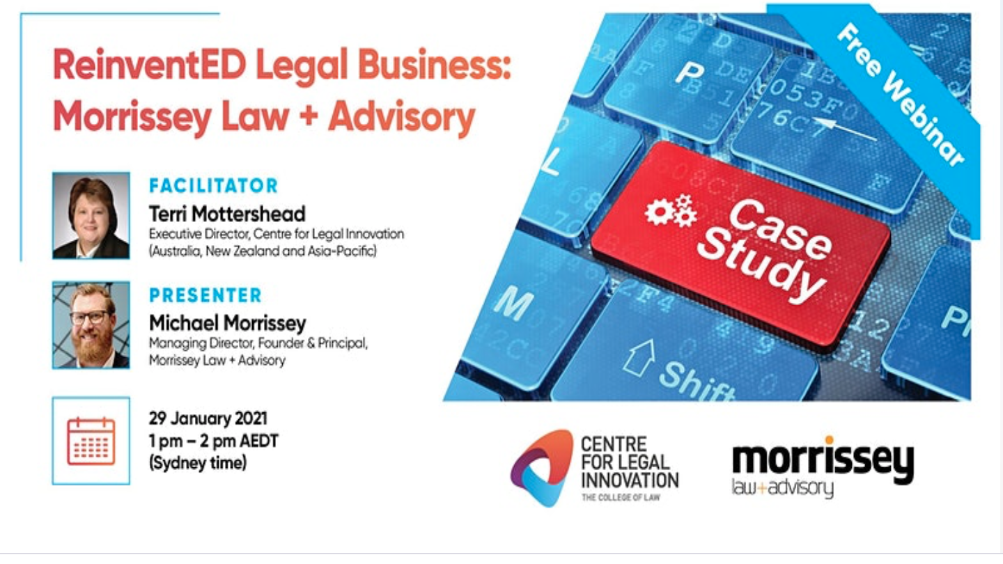 ReinventED Legal Business: The Case Studies - Morrissey Law + Advisory