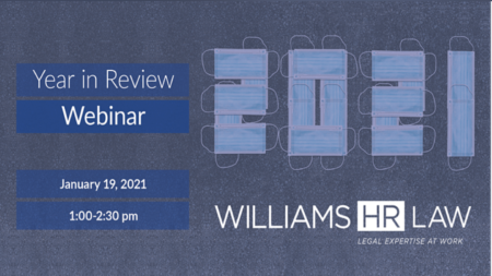 2020 HR Law Year in Review and Trends to Watch in 2021
